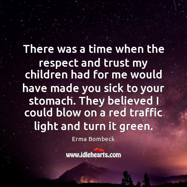 Picture Quote by Erma Bombeck