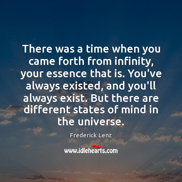 Image, There was a time when you came forth from infinity, your essence