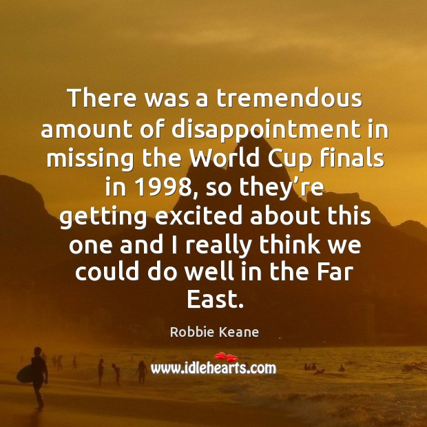 Picture Quote by Robbie Keane