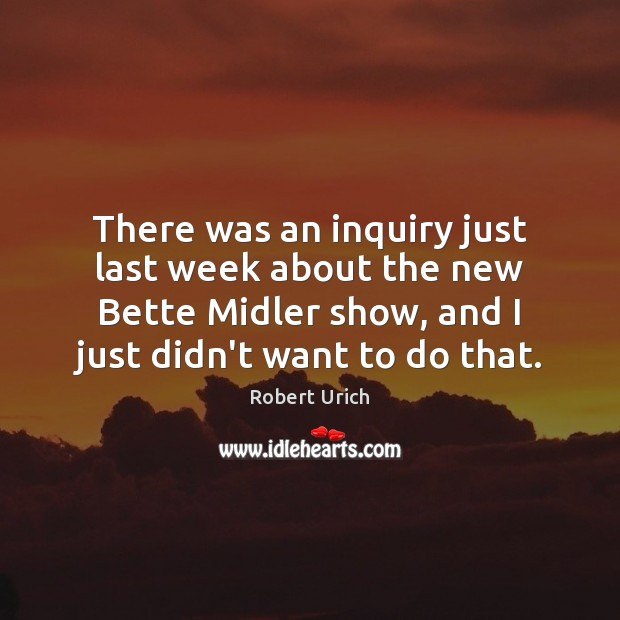 Image, There was an inquiry just last week about the new Bette Midler