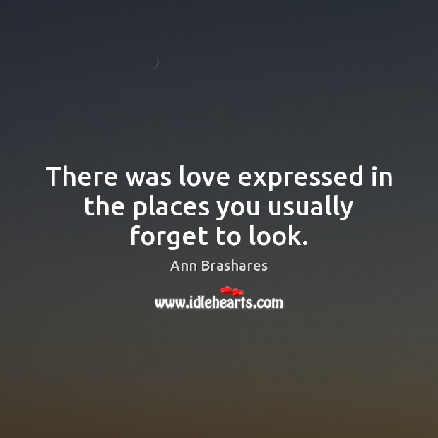 There was love expressed in the places you usually forget to look. Image