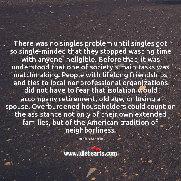 Image, There was no singles problem until singles got so single-minded that they