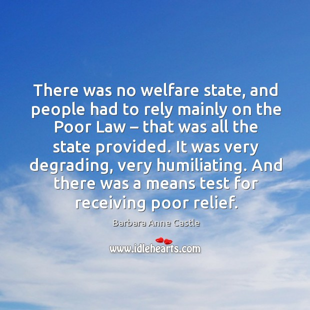 Image, There was no welfare state, and people had to rely mainly on the poor law