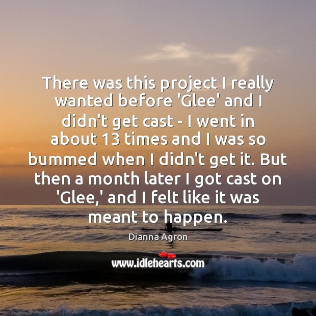 Image, There was this project I really wanted before 'Glee' and I didn't