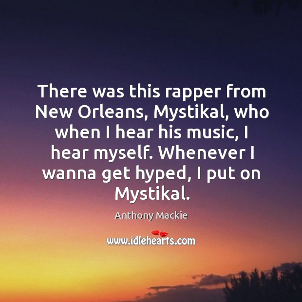 Image, There was this rapper from New Orleans, Mystikal, who when I hear