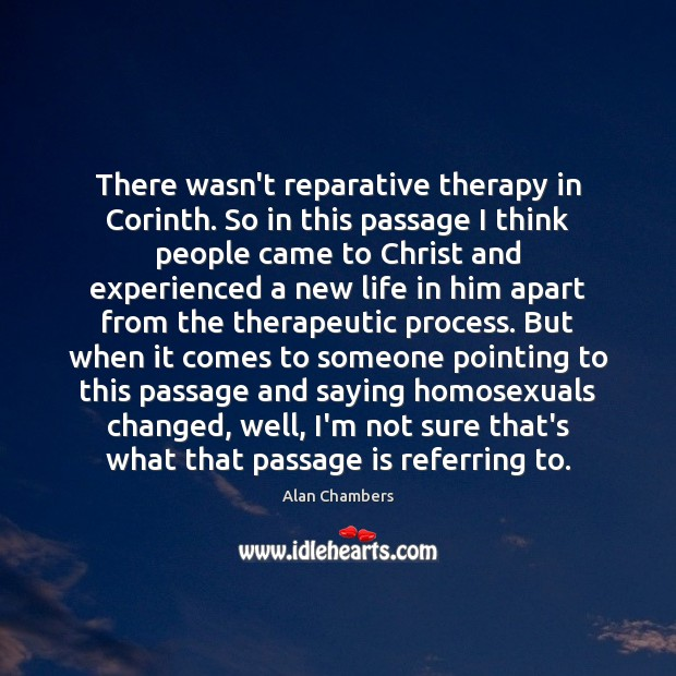 Image, There wasn't reparative therapy in Corinth. So in this passage I think