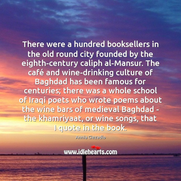 There were a hundred booksellers in the old round city founded by Image