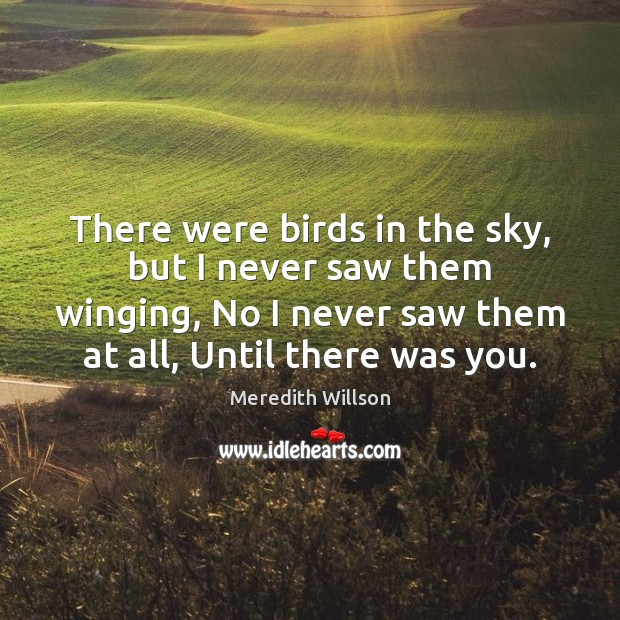 There were birds in the sky, but I never saw them winging, Image