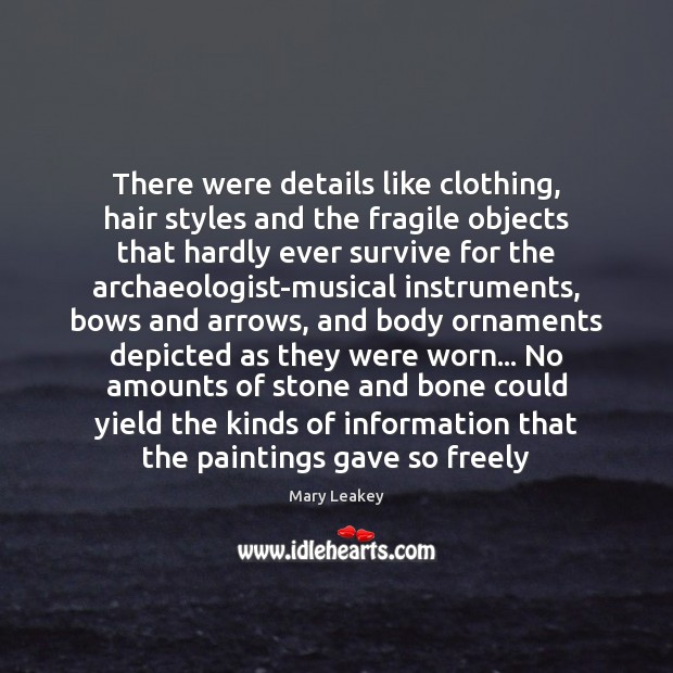 Image, There were details like clothing, hair styles and the fragile objects that