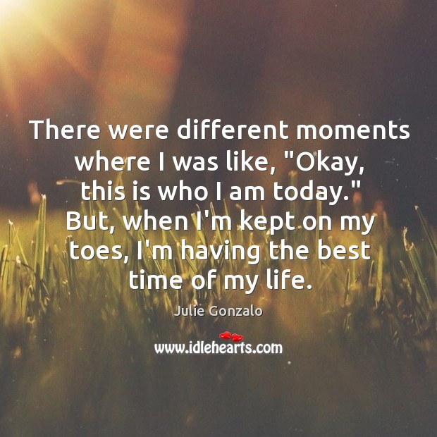 """Image, There were different moments where I was like, """"Okay, this is who"""