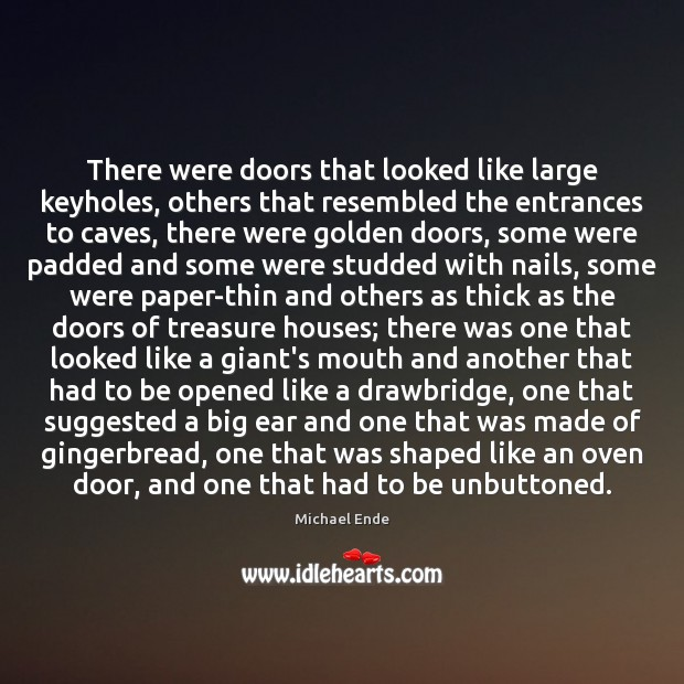 Image, There were doors that looked like large keyholes, others that resembled the