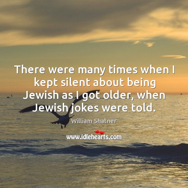 There were many times when I kept silent about being Jewish as Image