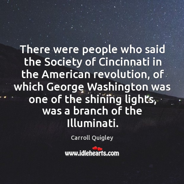 There were people who said the society of cincinnati in the american revolution, of which Image
