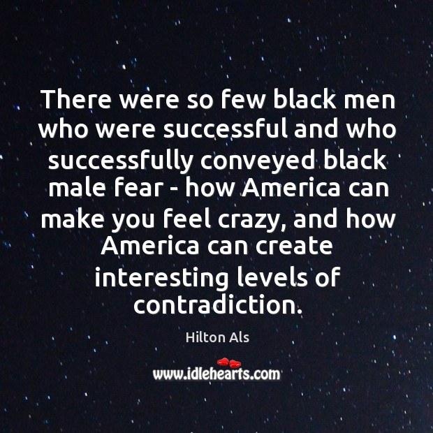 There were so few black men who were successful and who successfully Image