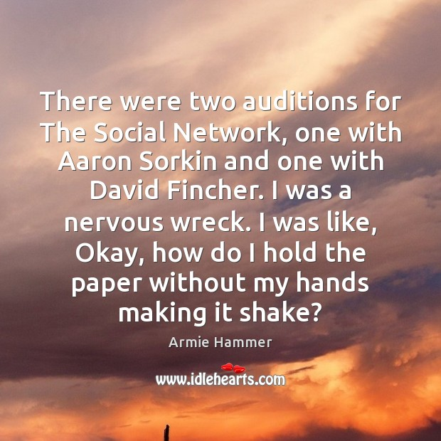 Image, There were two auditions for The Social Network, one with Aaron Sorkin
