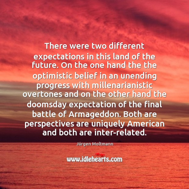 There were two different expectations in this land of the future. On Future Quotes Image