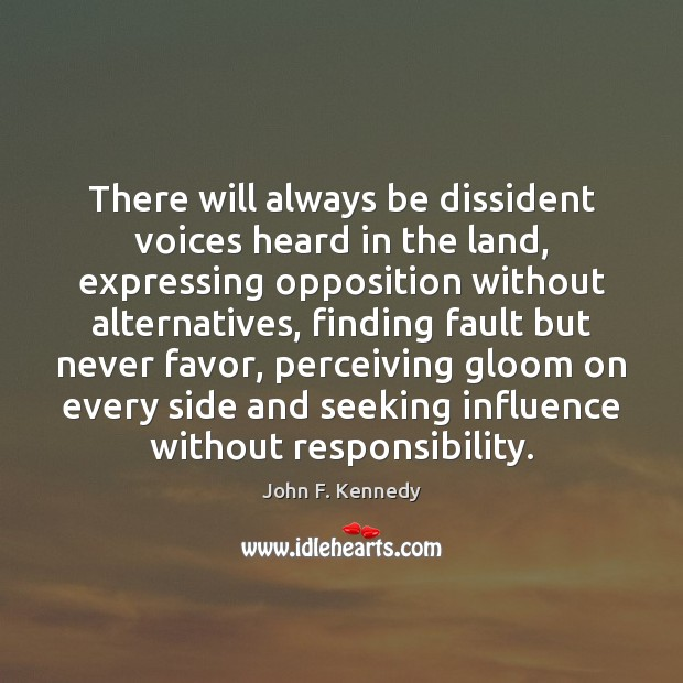 Image, There will always be dissident voices heard in the land, expressing opposition