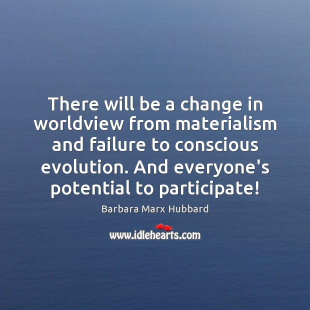 Image, There will be a change in worldview from materialism and failure to