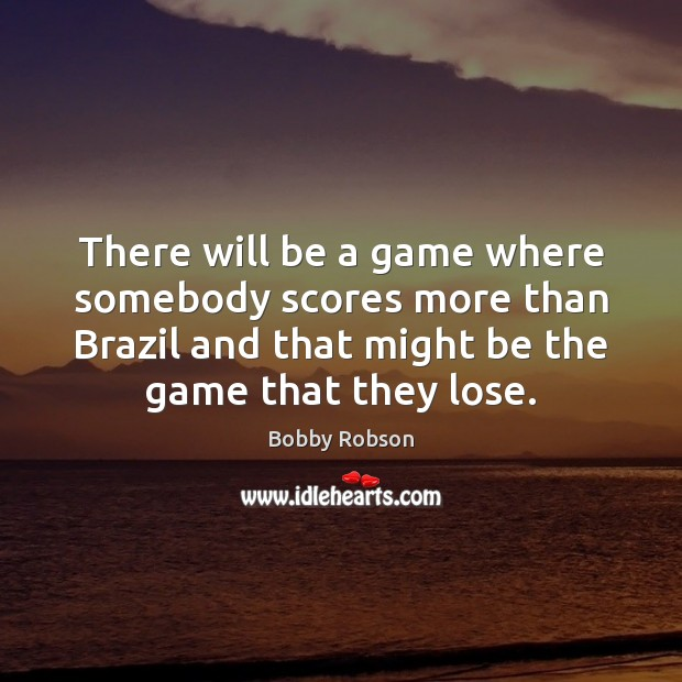 Image, There will be a game where somebody scores more than Brazil and