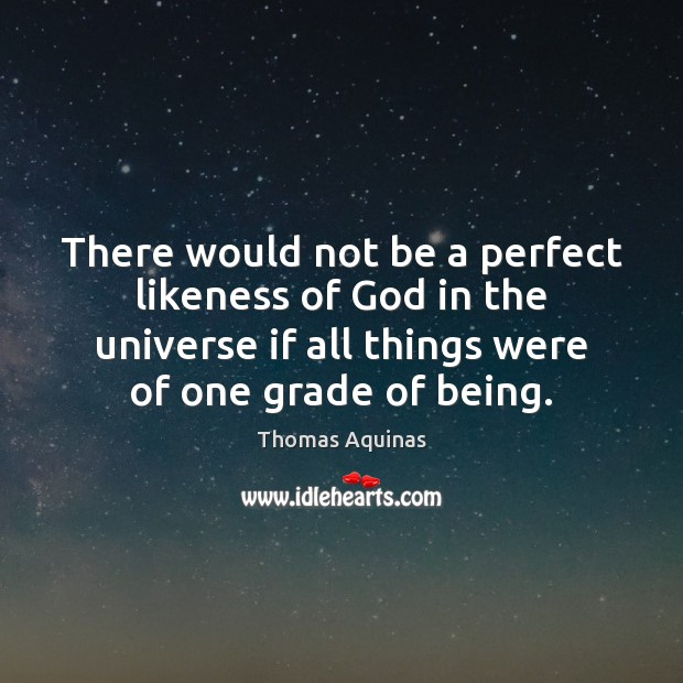 Image about There would not be a perfect likeness of God in the universe