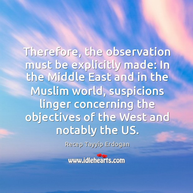 Therefore, the observation must be explicitly made: in the middle east and in the muslim world Image