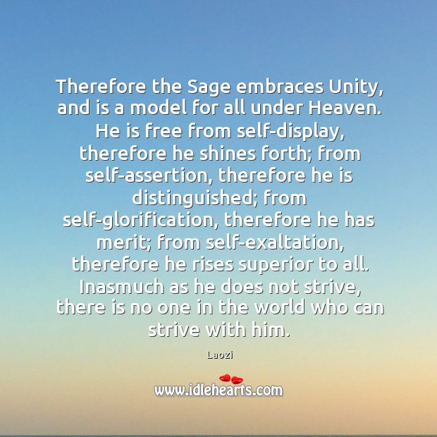 Image, Therefore the Sage embraces Unity, and is a model for all under