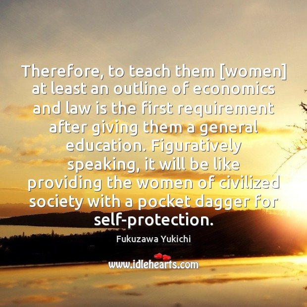 Therefore, to teach them [women] at least an outline of economics and Image
