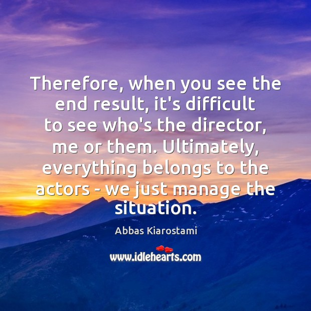 Therefore, when you see the end result, it's difficult to see who's Image