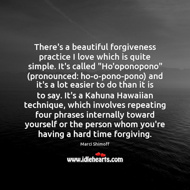 Image, There's a beautiful forgiveness practice I love which is quite simple. It's