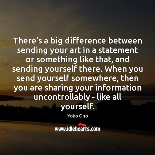 There's a big difference between sending your art in a statement or Image