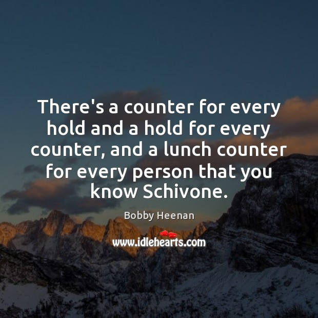 There's a counter for every hold and a hold for every counter, Image