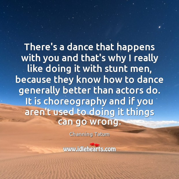Image, There's a dance that happens with you and that's why I really