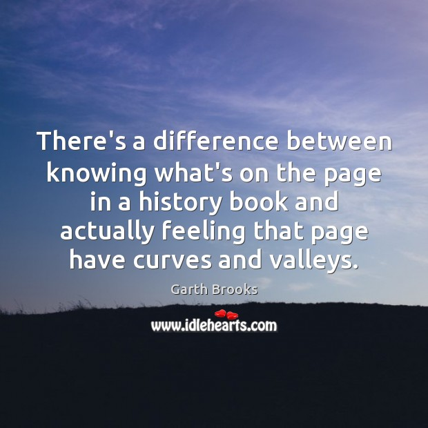 There's a difference between knowing what's on the page in a history Image