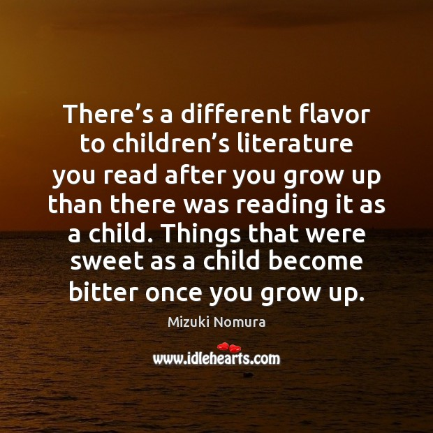 There's a different flavor to children's literature you read after Image