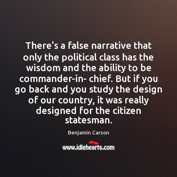 There's a false narrative that only the political class has the wisdom Image