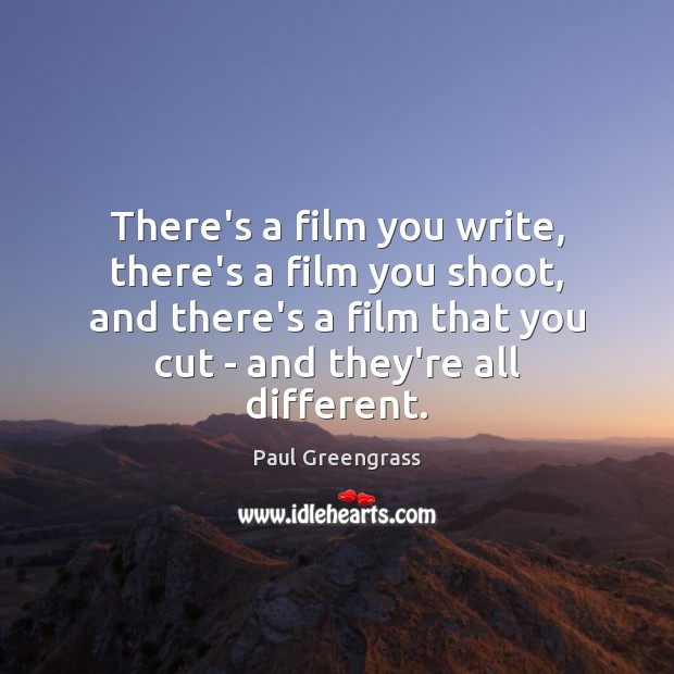 There's a film you write, there's a film you shoot, and there's Image