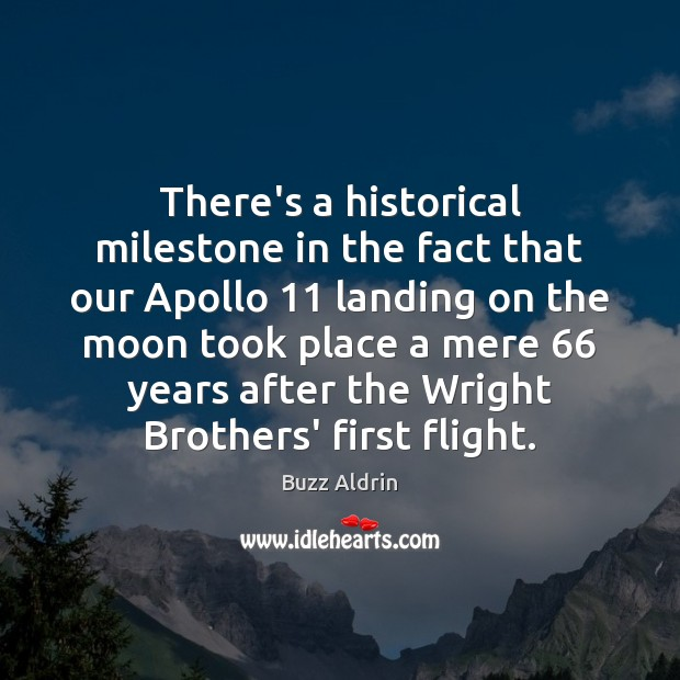 Image, There's a historical milestone in the fact that our Apollo 11 landing on