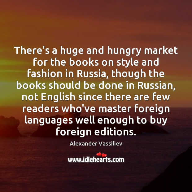 There's a huge and hungry market for the books on style and Image