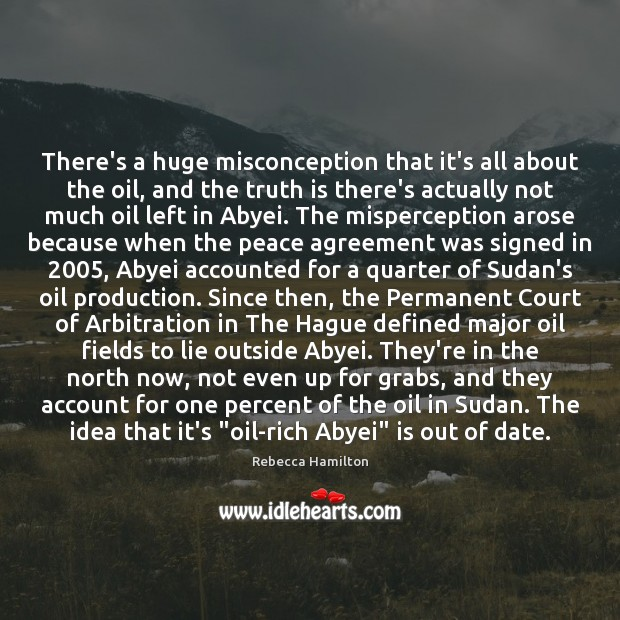 Image, There's a huge misconception that it's all about the oil, and the