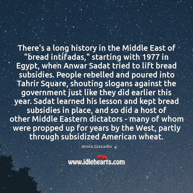 "Image, There's a long history in the Middle East of ""bread intifadas,"" starting"