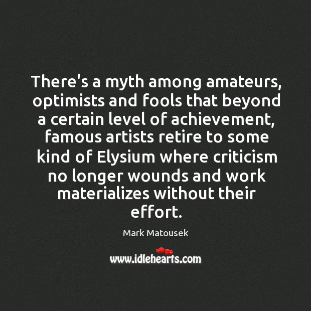 Image, There's a myth among amateurs, optimists and fools that beyond a certain