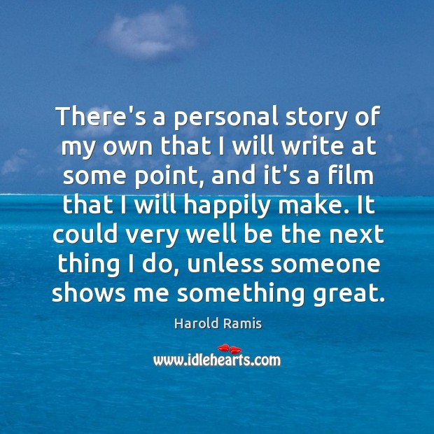 There's a personal story of my own that I will write at Image