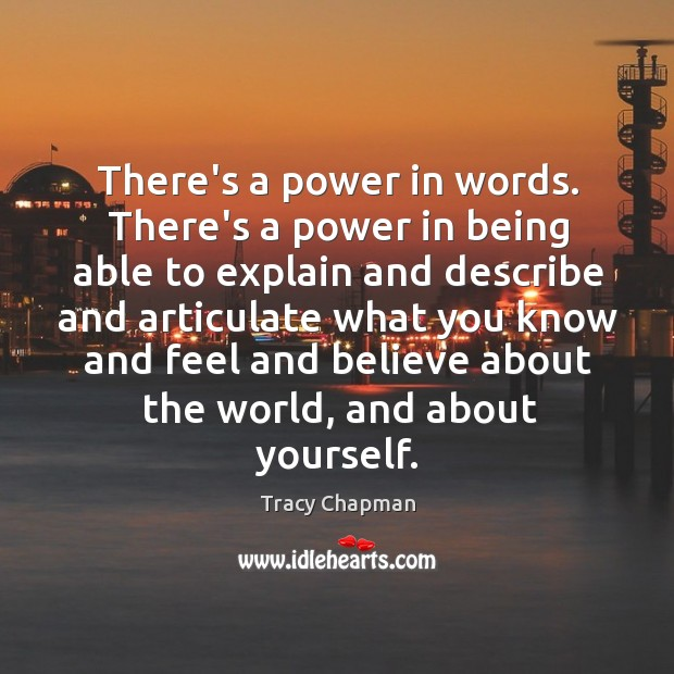 Image, There's a power in words. There's a power in being able to