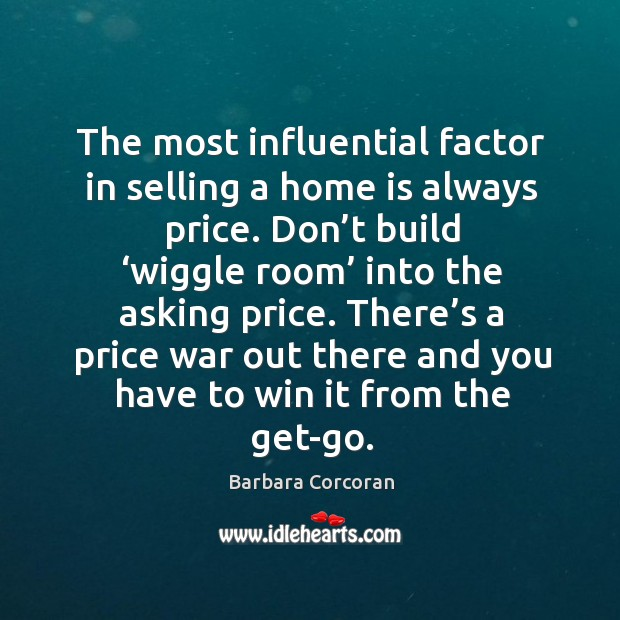 There's a price war out there and you have to win it from the get-go. Image