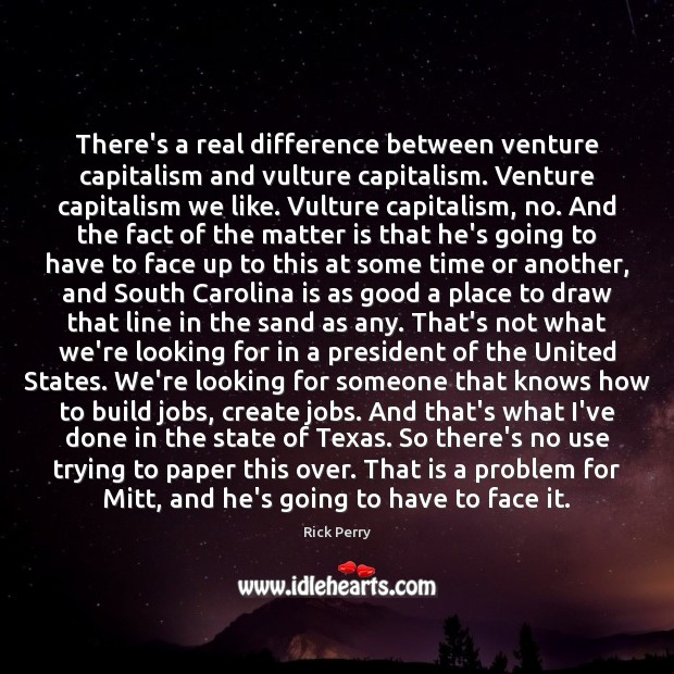 Image, There's a real difference between venture capitalism and vulture capitalism. Venture capitalism
