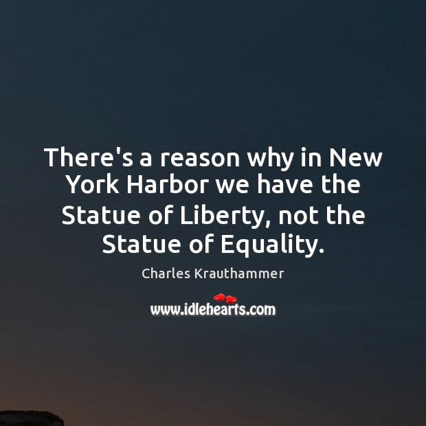 There's a reason why in New York Harbor we have the Statue Image