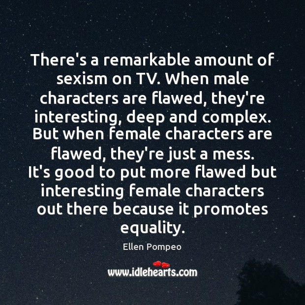 There's a remarkable amount of sexism on TV. When male characters are Image