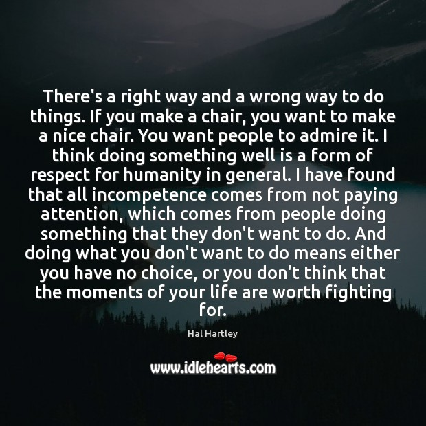 There's a right way and a wrong way to do things. If Image