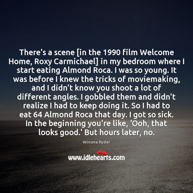 There's a scene [in the 1990 film Welcome Home, Roxy Carmichael] in my Image