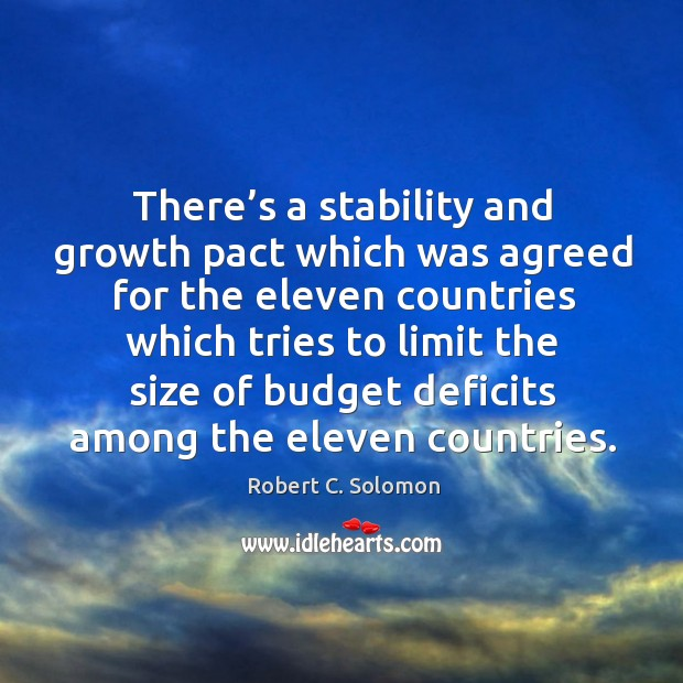 There's a stability and growth pact which was agreed for the eleven countries Image